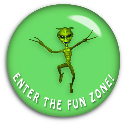 enter the fun zone